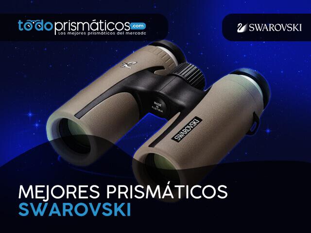 Mejores Prismáticos Swarovski