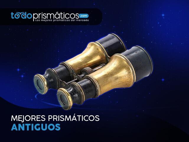 Mejores-Prismáticos-antiguos